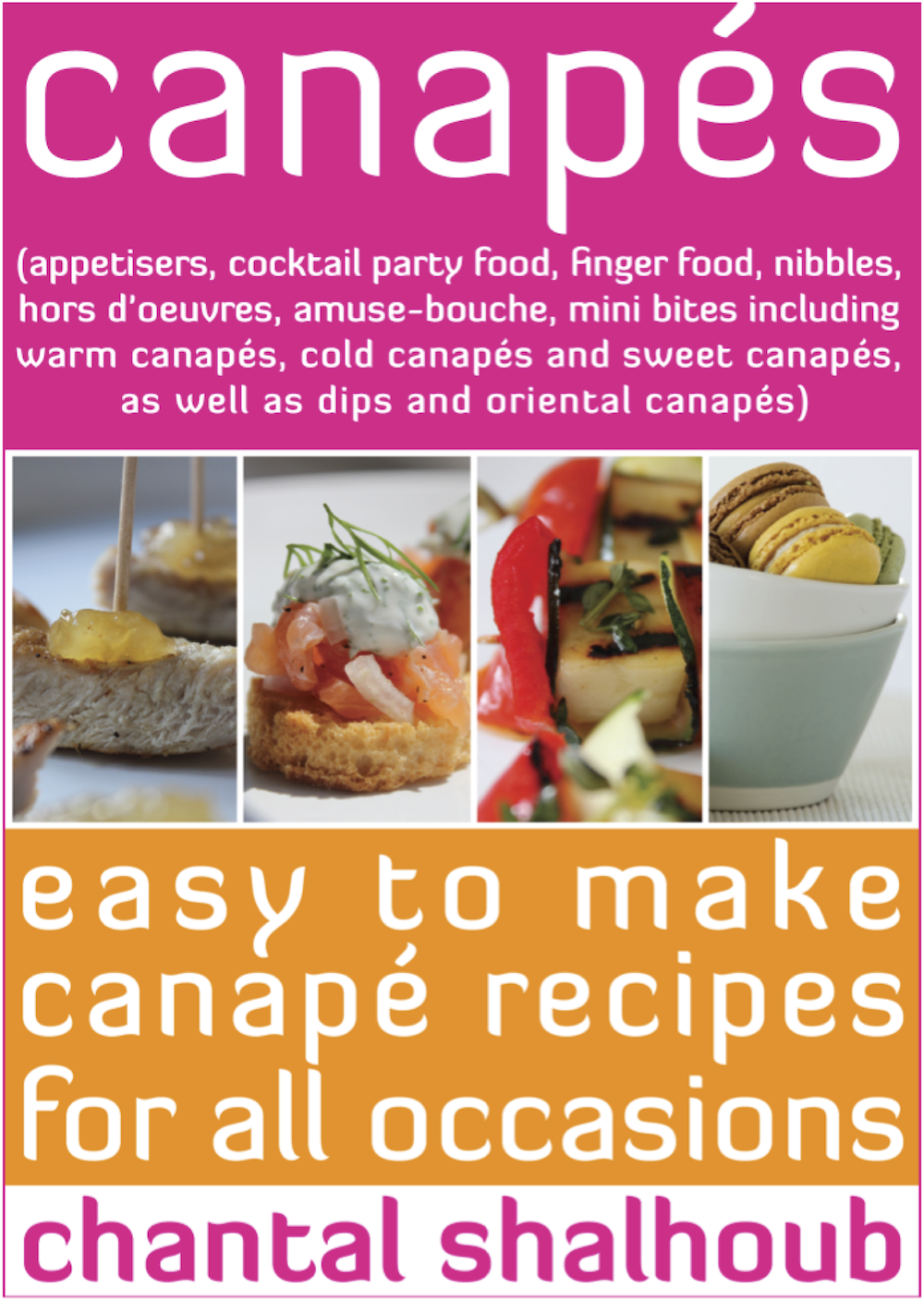 Canap s ebook appetisers cocktail party food finger for Canape orientale